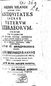 Hadriani Relandi Antiquitates sacrae veterum Hebraeorum