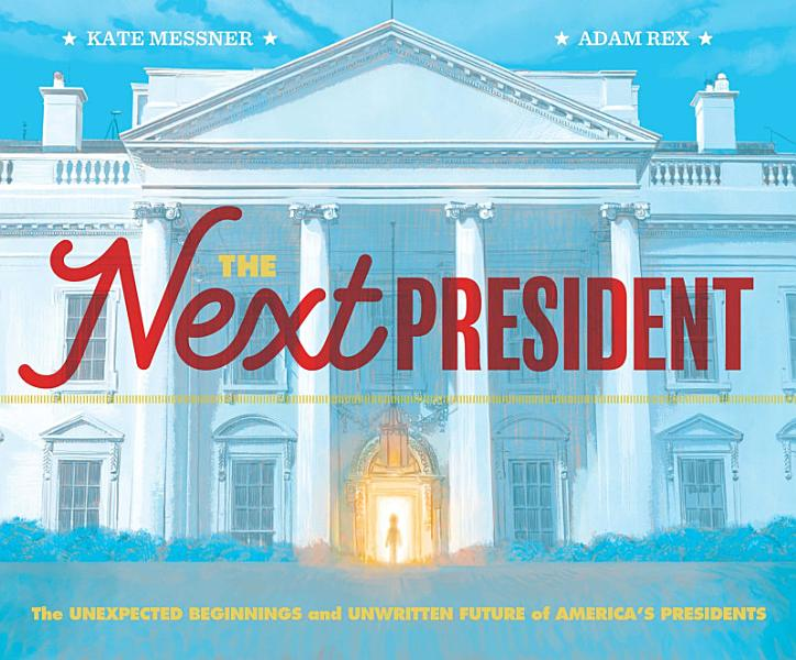 Download The Next President Book