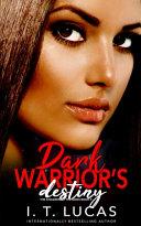 Dark Warrior's Destiny
