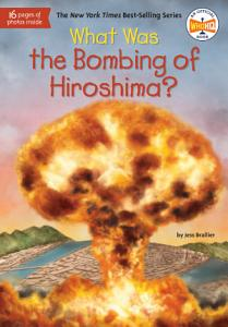 What Was the Bombing of Hiroshima  Book