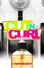"Cut N' Curl (Introducing Juju ""Julius"" Wright from the Rumble Series) Book 1"