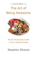 The Art of Being Awesome
