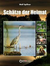 Schätze der Heimat: In Naturschutzgebieten entdeckt und fotografiert
