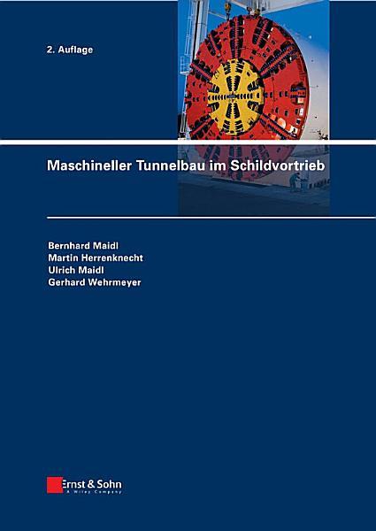 Maschineller Tunnelbau im Schildvortrieb PDF