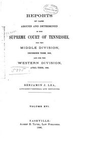 Reports of Cases Argued and Determined in the Supreme Court of Tennessee: Volume 84
