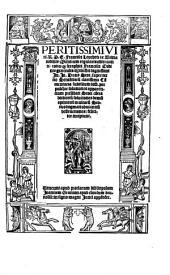 Peritissimi viri R.P.F. Francisci Leuchetti de Brixia ... In Io. Duns Scot. super tertio sente[n]tiaru[m] clarissima co[m]mentaria subtilium diffi. perpulchre solutiones ... feliciter incipiunt ...