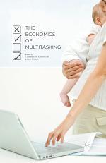 The Economics of Multitasking