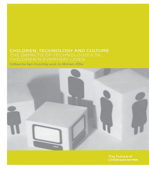 Children  Technology and Culture PDF