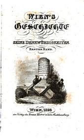 Wien, seine geschicke [!]: und seine denkwuerdigkeiten, Band 1