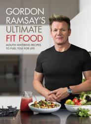 Gordon Ramsay Ultimate Fit Food Book PDF