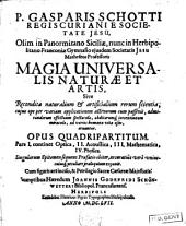 Magia universalis natura et artis: Volume 1