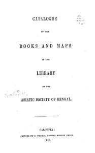 Catalogue of the Books and Maps in the Library of the Asiatic Society of Bengal PDF