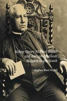 Bishop Henry McNeal Turner and African American Religion in the South PDF