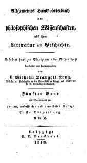 *Allgemeines Handworterbuch der philosophischen Wissenschaften nebst ihrer Literatur und Geschichte: 1: A bis L.