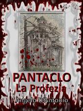Pàntaclo - La Profezia