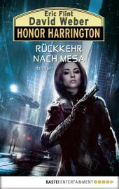 Honor Harrington: Rückkehr nach Mesa: Roman