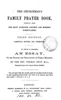 The churchman s family prayer book  To which is prefixed an essay on the nature and obligations of family religion  by T  Best PDF