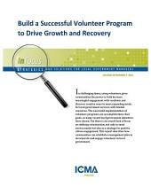 Build a Successful Volunteer Program to Drive Growth and Recovery