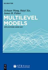 Multilevel Models: Applications using SAS®