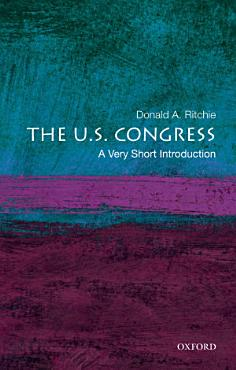 The U S  Congress  A Very Short Introduction PDF