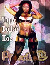 Top Dollar Hoe