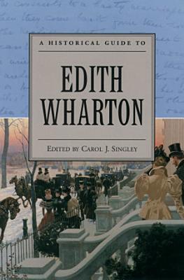 A Historical Guide to Edith Wharton PDF