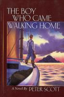 The Boy Who Came Walking Home PDF