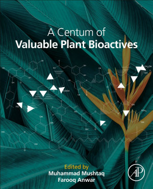 A Centum of Valuable Plant Bioactives