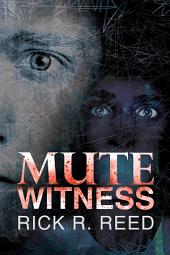 Mute Witness: Edition 2