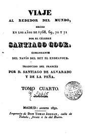 Viaje al rededor del mundo hecho en los años de 1768-1771, 4: trad. del francés por S. de Alvarado y de la Peña