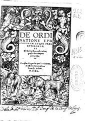 De ordinatione episcoporum atque presbyterorum, et de eucharistiae consecratione, quaestio hoc tempore pernecessaria