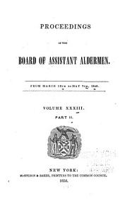 Proceedings of the Board of Assistant Aldermen: Volume 33, Part 2