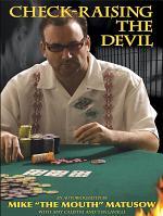 Check-Raising the Devil