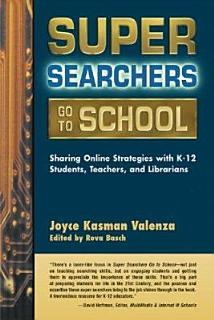 Super Searchers Go to School Book