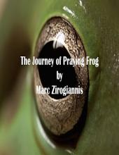 The Journey of Praying Frog