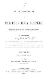 A plain commentary on the four holy Gospels: Volume 2