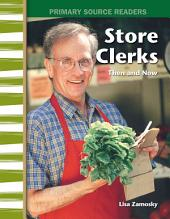 Store Clerks Then and Now