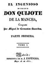 El ingenioso hidalgo don Quijote de la Mancha: Volumen 1