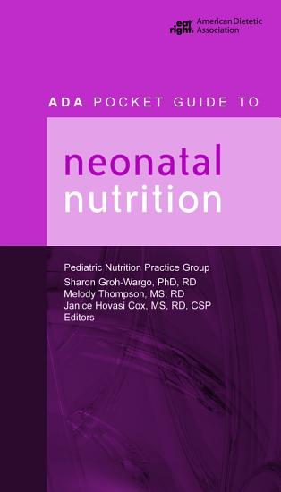 ADA Pocket Guide to Neonatal Nutrition PDF