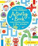 The Usborne Little Children s Activity Book
