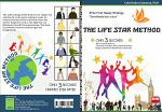THE LIFE STAR METHOD Three Instant Steps in 3 Seconds to Reduce Stress and Be Beneficial to Humanity
