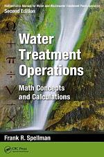 Mathematics Manual for Water and Wastewater Treatment Plant Operators, Second Edition: Water Treatment Operations