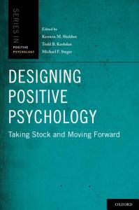 Designing Positive Psychology Book