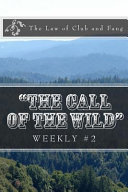The Call of the Wild Weekly #2