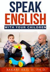Speak English: With Your Children