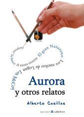 Aurora y otros relatos: Compilación de relatos humorísticos