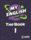 My English Zone The Book 1