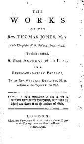 Works: To which is Prefixed, a Short Account of His Life, in a Recommendatory Pref