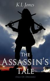 The Assassin's Tale: Isle of Dreams