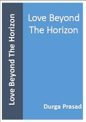 Love Beyond The Horizon